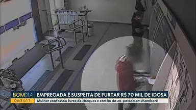 Empregada é suspeita de furtar R$ 70 mil de idosa - Mulher confessou furto de cheques e cartão da ex-patroa em Mamborê