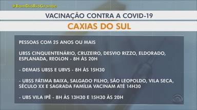 Veja quem pode ser vacinado nesta sexta em Caxias do Sul - Vacinação já atingiu 6,69 milhões de pessoas com ao menos uma dose. Isto é o equivalente a 58,5% da população residente no estado.