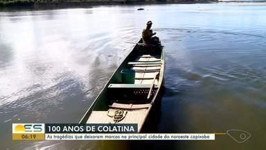100 anos de Colatina: relembre as tragédias que deixaram marcas na cidade do ES - Veja a seguir.