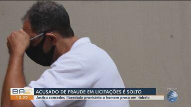 Suspeito de fraudes em licitações de merendas escolares é solto no sul da BA - Ele foi liberado mediante cumprimento de medidas cautelares, uma delas é o pagamento de fiança de R$ 11 mil.