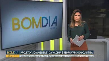 Projeto 'sommeliers' da vacina é reprovado em Curitiba - Iniciativa levaria para o final da fila pessoas que se recusassem a tomar vacina