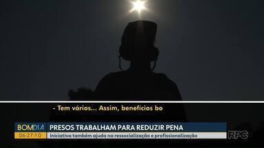 Presos trabalham para reduzir pena em Paranavaí - Iniciativa também ajuda na ressocialização e profissionalização