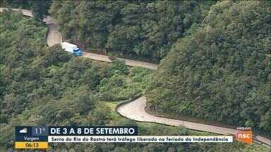 Serra do Rio do Rastro terá tráfego liberado no feriado da Independência - Serra do Rio do Rastro terá tráfego liberado no feriado da Independência