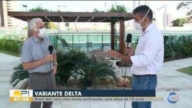 Brasil tem mais uma morte confirmada pela variante delta do coronavírus - Brasil tem mais uma morte confirmada pela variante delta do coronavírus