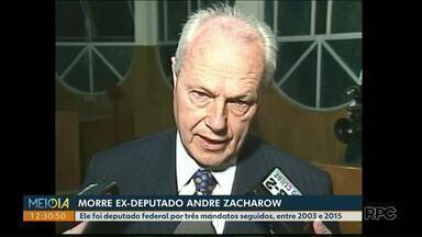 Morre ex-deputado Andre Zacharow - Ele foi deputado federal por três mandatos seguidos, entre 2003 e 2015.