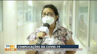 Idoso com suspeita de infecção pela variante delta morre de Covid-19 em Picos - Idoso com suspeita de infecção pela variante delta morre de Covid-19 em Picos