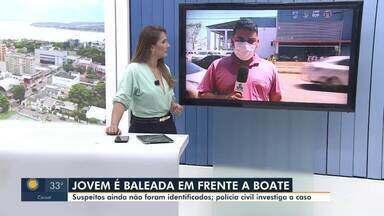 Jovem é baleada em frente a boate em Porto Velho - Suspeitos ainda não foram identificados.