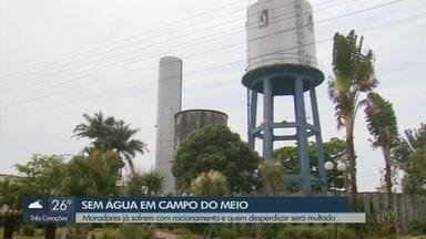 Campo do Meio vai aplicar multa para habitantes que desperdiçarem água - Campo do Meio vai aplicar multa para habitantes que desperdiçarem água