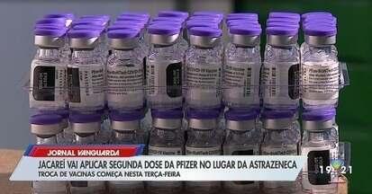 Jacareí aplica segunda dose da Pfizer no lugar da AstraZeneca - Troca de vacinas começa nesta terça-feira (14)