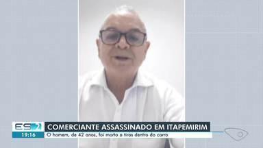 Comerciante é morto a tiros em Itapemirim - Assista.