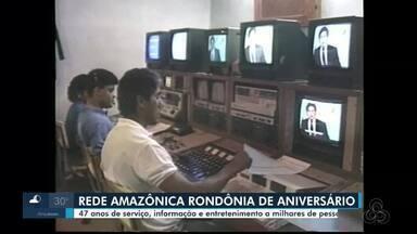 Rede Amazônica Rondônia completa 47 anos de criação, nesta segunda-feira 13 de setembro - Quase cinco décadas de serviço, informação e entretenimento a milhares de pessoas
