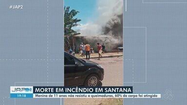 Criança de 11 anos morre após ter 60% do corpo atingindo durante incêndio em Santana - Criança de 11 anos morre após ter 60% do corpo atingindo durante incêndio em Santana