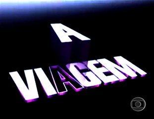 A Viagem (1994): Abertura
