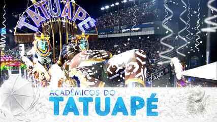 Íntegra do desfile da Acadêmicos do Tatuapé
