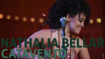 Nathalia Bellar - Catavento (no Som Nascente)