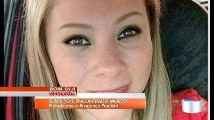 Marido suspeito de matar jovem em Bragança Paulista é encontrado morto