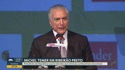 Presidente Michel Temer assina decreto do programa Renovabio em Ribeirão Preto