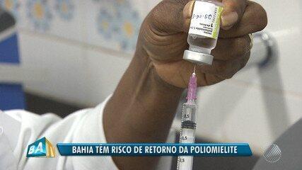Bahia é o estado com maior risco de retorno da paralisia infantil, diz Ministério da Saúde