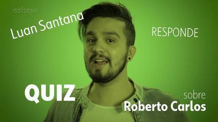 Luan Santana responde quiz sobre Roberto Carlos