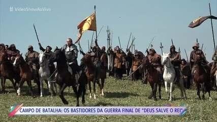 Veja como foi a gravação da guerra final de 'Deus Salve o Rei'