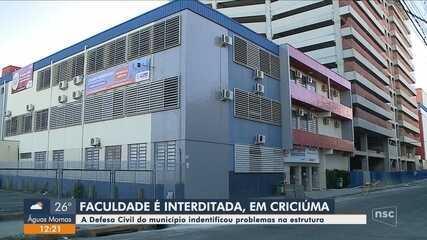 Faculdade é interditada em Criciúma após Defesa Civil identificar problemas na estrutura
