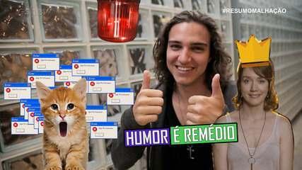 #ResumoMalhação: Humor é Remédio