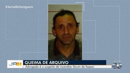 Advogado é preso suspeito de mandar queimar fórum de Itapaci