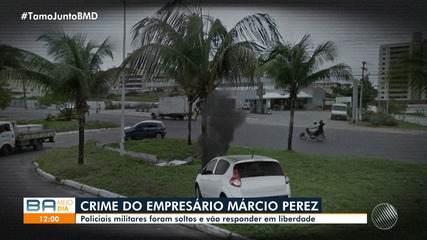 Caso Márcio Perez: Justiça manda soltar os dois PMs acusados pela morte do empresário