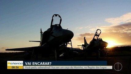 """""""Vai Encarar?"""" sobrevoa a Região dos Lagos do Rio em um caça da Marinha"""