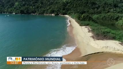 Paraty e Ilha Grande recebem título de Patrimônio Mundial da Unesco