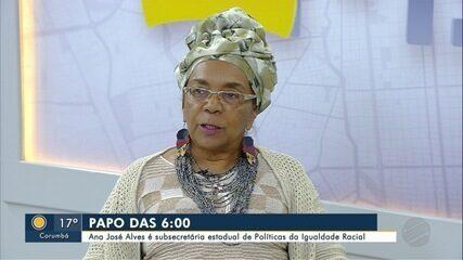 Subsecretária de Políticas Públicas da Igualdade Racial em MS é entrevistada do Papo das 6