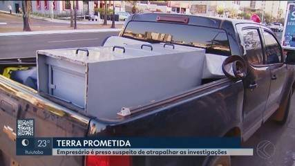Empresário é preso em Uberlândia suspeito de atrapalhar investigações