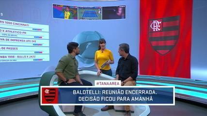 Tá na Área comenta sobre a possibilidade do Balotelli no Flamengo