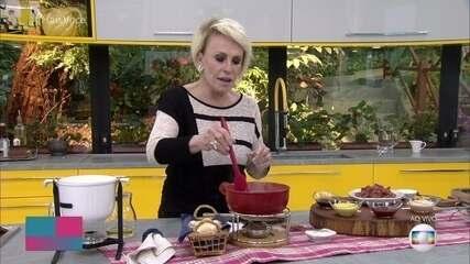 Ana Maria dá dicas para fazer fondue em casa