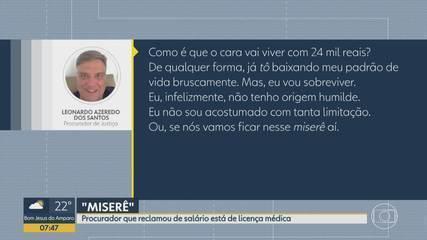 Corregedoria do MP vai avaliar a conduta do procurador que chamou R$ 24 mil de 'miserê'