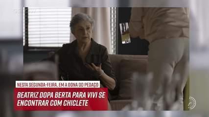Resumo do dia - 30/09 – Beatriz dopa Berta para Vivi se encontrar com Chiclete