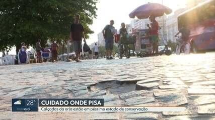 Calçadas de pedras portuguesas na orla estão em péssimo estado de conservação