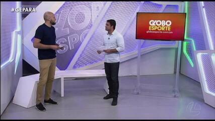 Veja a íntegra do Globo Esporte Pará desta quarta-feira, dia 19
