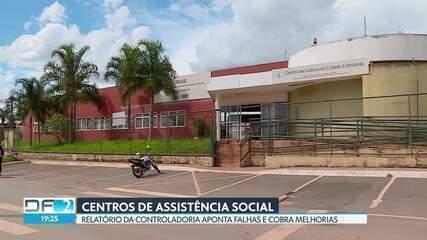 Controladoria do DF denuncia falhas em serviços dos centros de assistência social