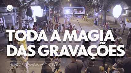 """Veja como foram as gravações de """"Juntos a magia acontece"""""""