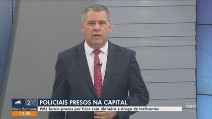 PMs são presos por ficar com dinheiro e droga de criminosos em Florianópolis