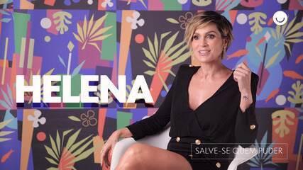 Flávia Alessandra fala sobre Helena, sua personagem em 'Salve-se Quem Puder'