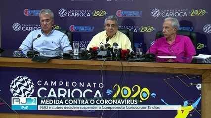 FERJ e clubes decidem suspender o Campeonato Carioca por 15 dias