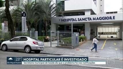 Hospital particular é investigado após concentrar maioria de mortes por Covid-19 em SP