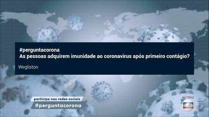 Imunidade após contágio pelo novo coronavírus ainda é estudada