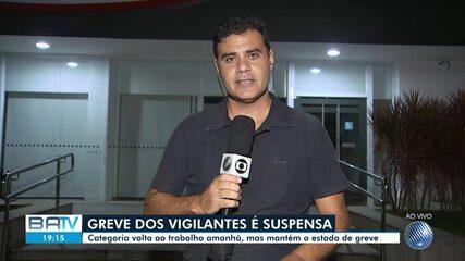 Greve dos vigilantes na Bahia é suspensa