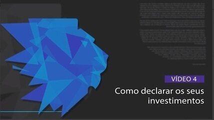 Série Imposto de Renda 2020: Vídeo 4: Como declarar seus investimentos