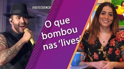 As cenas de 'lives' da quarentena que já estão na história do entretenimento brasileiro