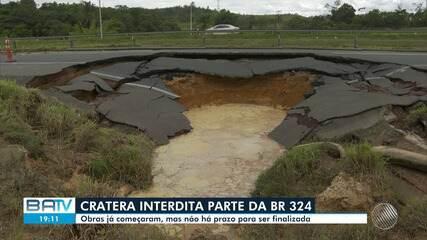 Cratera interdita parte da BR-324 e obras não têm prazo definido