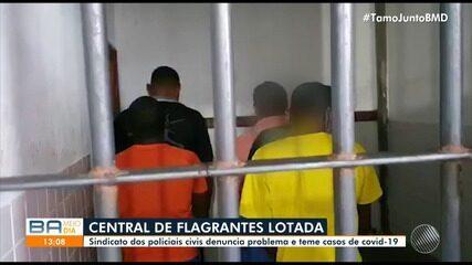 Sindicato dos Policiais Civis denuncia superlotação na Central de Flagrantes, em Salvador
